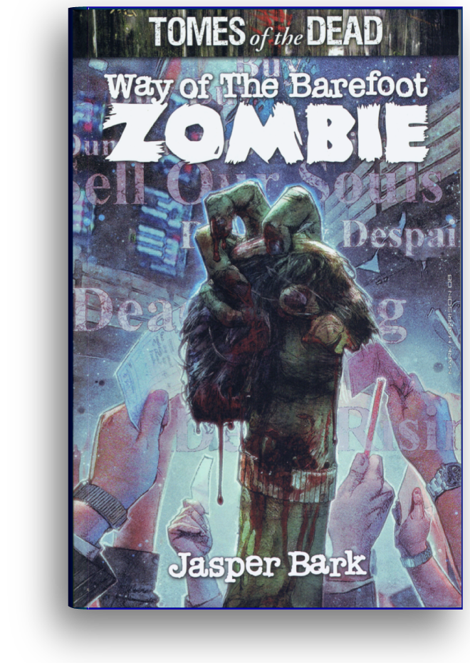 Way Of The Barefoot Zombie – book cover